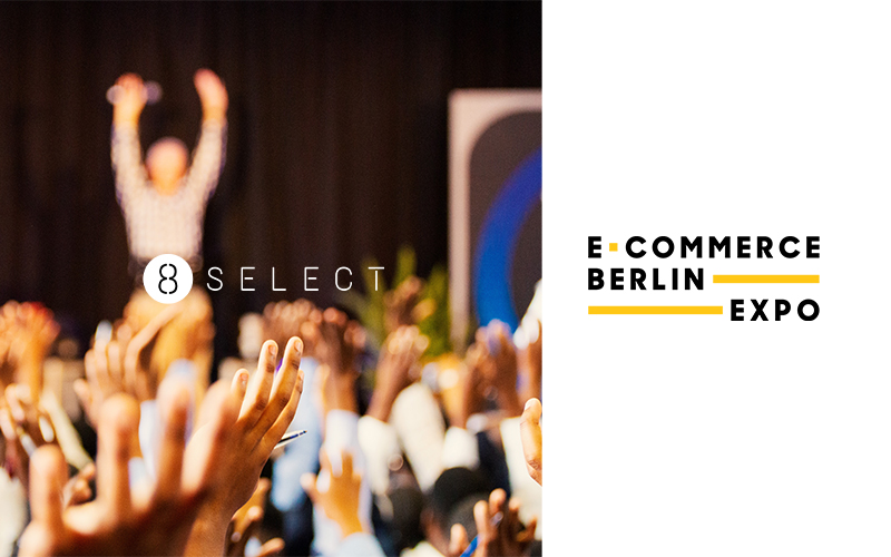 8select Ecommerce Berlin Expo